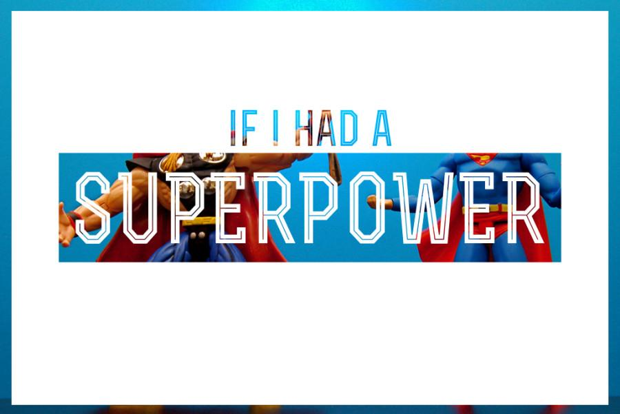 Word in the Halls: Superpowers