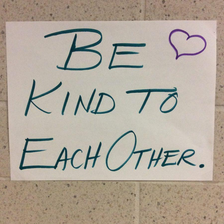 One of the many kindness posters that began to appear in the hallways last week. This one is located by main floor locker bay bathrooms.