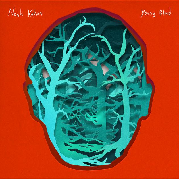 Young Blood - Noah Kahan